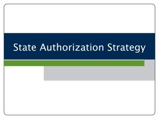 State  Authorization Strategy