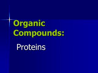 Organic Compounds: