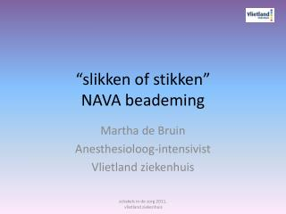 """slikken of stikken"" NAVA beademing"