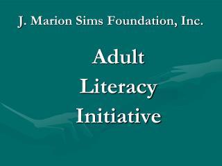 J . Marion Sims Foundation, Inc.