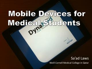 Mobile Devices  for  Medical  S tudents