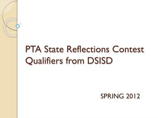 PTA State Reflections Contest Qualifiers from DSISD