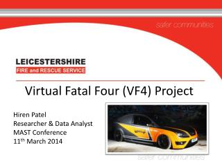 Virtual Fatal Four (VF4) Project