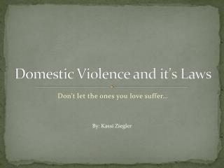 Domestic Violence and it's Laws
