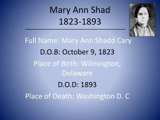 Mary Ann Shad 1823-1893