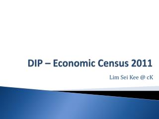 DIP – Economic Census 2011