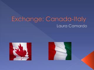 Exchange: Canada-Italy