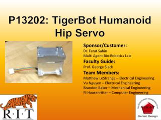 P13202:  TigerBot  Humanoid Hip Servo