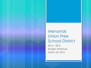 Menands  Union Free  School District