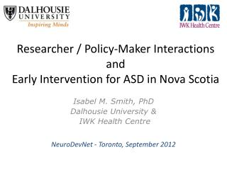 Researcher / Policy-Maker Interactions  and  Early Intervention for ASD in Nova Scotia
