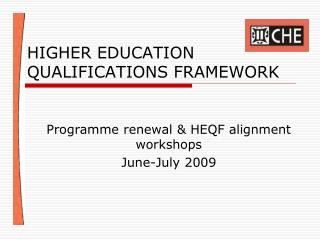 HIGHER EDUCATION QUALIFICATIONS FRAMEWORK