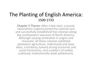 The Planting of English America: 1500-1733