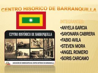 CENTRO HISORICO DE BARRANQUILLA