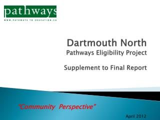 Dartmouth North Pathways Eligibility Project Supplement to Final Report