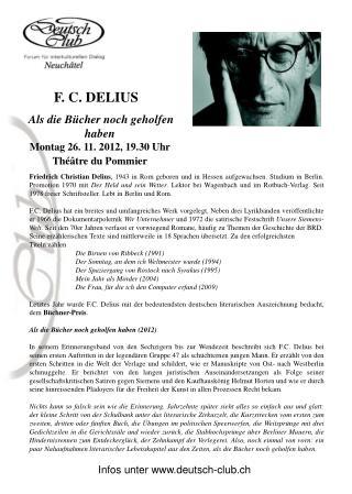 Als die Bücher noch geholfen haben Montag 26. 11. 2012, 19.30 Uhr   Théâtre du Pommier