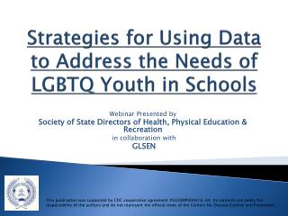 Strategies for Using Data to Address the Needs of LGBTQ Youth in Schools