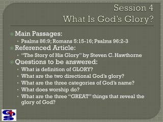 Session 4  What Is God's Glory?