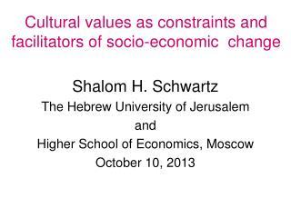 Cultural values as constraints and facilitators of socio-economic   change