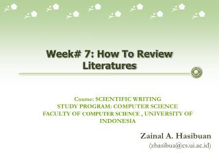 Week# 7: How To Review Literatures