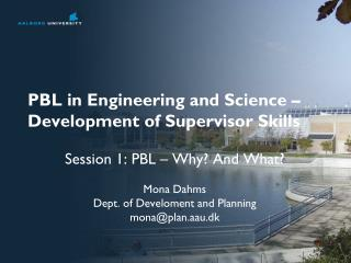 PBL in Engineering and Science – Development of Supervisor  Skills