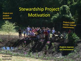 Stewardship Project Motivation