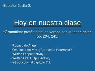 Hoy en nuestra clase