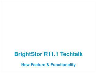 BrightStor R11.1 Techtalk