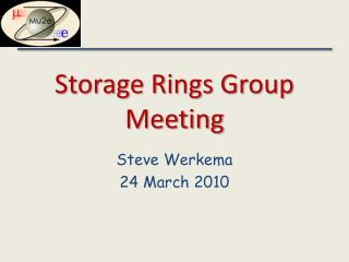 Storage Rings Group Meeting