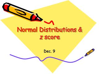 Normal Distributions  z score