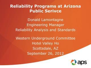 Reliability Programs at Arizona Public  Serivce
