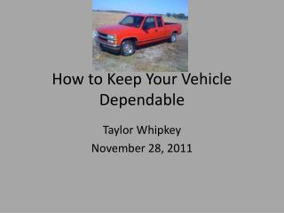 How to Keep Your Vehicle Dependable