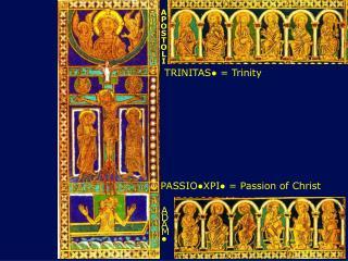 PASSIO●XPI● = Passion of Christ