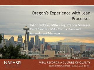 Oregon's Experience with Lean Processes