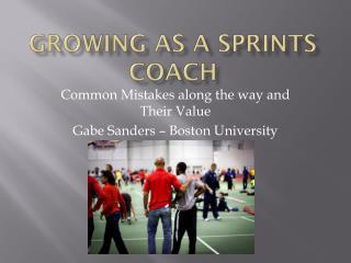 Growing as a sprints coach