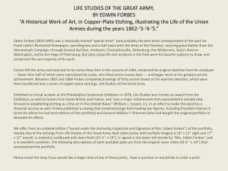 LIFE STUDIES OF THE GREAT ARMY, BY EDWIN FORBES   A Historical Work of Art, in Copper-Plate Etching, illustrating the Li
