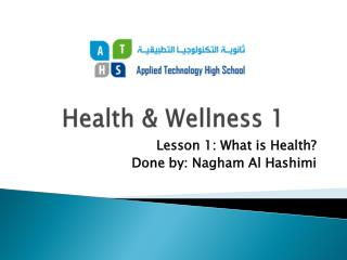 Health & Wellness 1