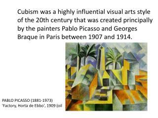 PABLO PICASSO (1881-1973) 'Factory,  Horta  de  Ebbo ', 1909 (oil on canvas)