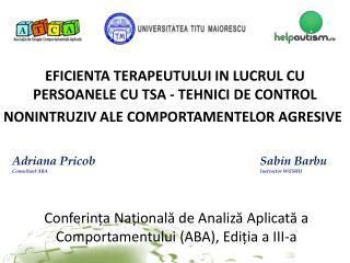 Conferința Națională de Analiză Aplicată a Comportamentului (ABA), Ediția a III-a