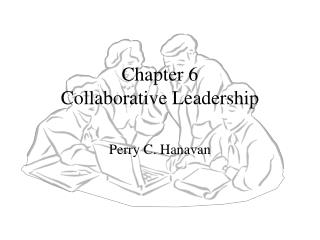 Chapter 6 Collaborative Leadership