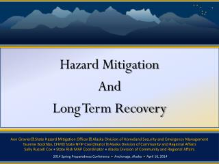 Hazard Mitigation  And  Long  Term Recovery