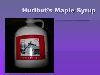 Hurlbut's Maple Syrup