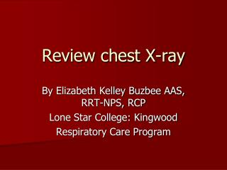Review chest X-ray
