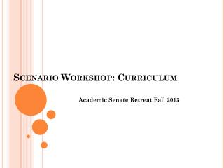 Scenario Workshop : Curriculum