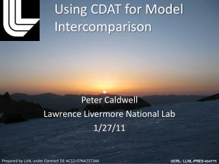 Using CDAT for Model  Intercomparison