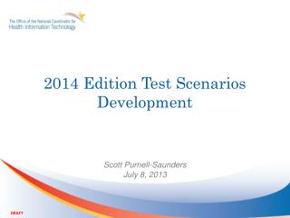 2014 Edition Test Scenarios Development