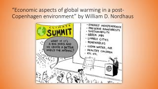 """Economic aspects of global warming in a post-Copenhagen environment"" by William D.  Nordhaus"