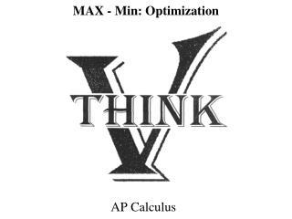 MAX  - Min: Optimization