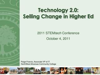 Technology 2.0: Selling Change in Higher Ed