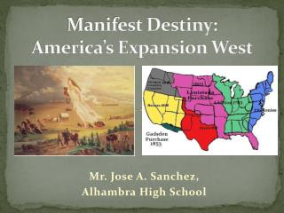 Manifest Destiny:  America's Expansion West