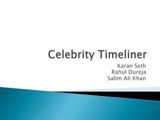 Celebrity  Timeliner